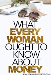 what every woman ought to know about money