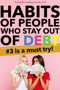 Habits of people who stay out of debt