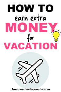 how to earn extra money for vacation