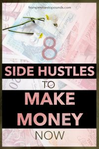 Side hustles to make money now